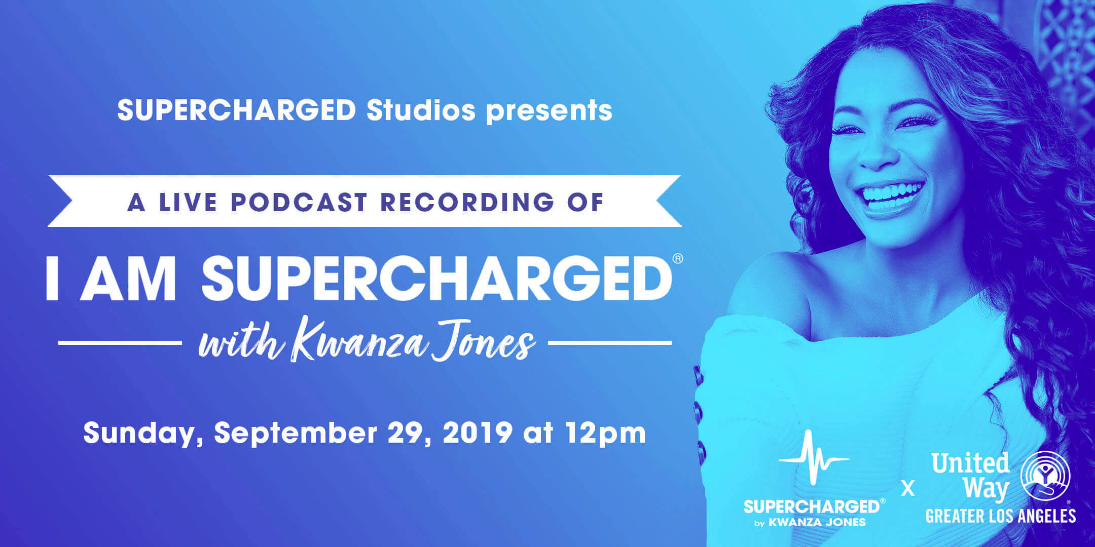 Live Podcast Recording of I AM SUPERCHARGED with Kwanza Jones